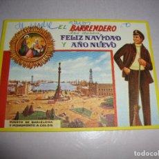 Postales: (TC-134) TARJETA FELICITACION NAVIDAD ORIGINAL EL BARRENDERO. Lote 147415906