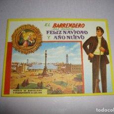 Postales: (TC-134) TARJETA FELICITACION NAVIDAD ORIGINAL EL BARRENDERO. Lote 147416022
