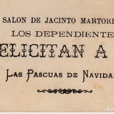 Postales: TARJETA REUS .- LOS DEPENDIENTES DE JACINTO MARTORELL FELICITAN LAS PASCUAS DE NAVIDAD - AÑOS 20. Lote 154398414