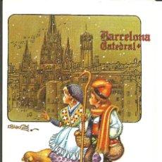Postales: POSTAL NAVIDAD *DBLADÉ* LOS PASTORES, BARCELONA CATEDRAL, DIPTICA, 17,5X11,5 CM. Lote 155066878