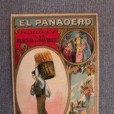 Postales: POSTAL DE NAVIDAD EL PANADERO. Lote 156884862