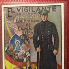 Postales: EL VIGILANTE EN EL AÑO DE LA VICTORIA, EL FELICITA LAS PASCUAS DE NAVIDAD AÑO NUEVO. 14 X 10,50 CM. Lote 159747650