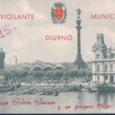 Postales: FELICITACIÓN NAVIDEÑA: EL VIGILANTE MUNICIPAL DIURNO DE BARCELONA. REVERSO CON TELÉFONOS DE UTILIDAD. Lote 178995920