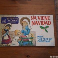 Postales: YA VIENE NAVIDAD. PINTA TUS PROPIOS CHRISTMAS. DESPLEGABLE LA CAIXA.. Lote 181780048