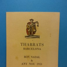Postales: THARRATS, BARCELONA. BON NADAL & ANY NOU, 1951. HERMOSA FELICITACIÓN NAVIDEÑA. . Lote 195199486