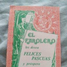 Postales: POSTAL NAVIDAD TARGETA FELICITACION NAVIDEÑA. EL FAROLERO LES DESEA FELICES PASCUAS. Lote 197503215