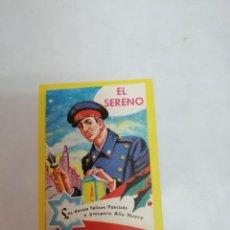 Postales: FELICITACION EL SERENO FELICES PASCUAS Y PROPERO AÑO NUEVO. Lote 214446021