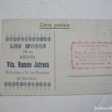 Postales: BARCELONA-LOS MOZOS DE LA AGENCIA VDA RAMON JUFRESA-FELICITACION ANTIGUA-VER FOTOS-(74.241). Lote 219432256