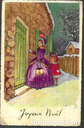 POSTAL NAVIDAD * MADRE E HIJA LLAMANDO A LA PUERTA *1957 (Postales - Postales Temáticas - Navidad)