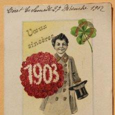 Postales: POSTAL FELICITACION AÑO NUEVO 1903. CIRCULADA. Lote 228442365