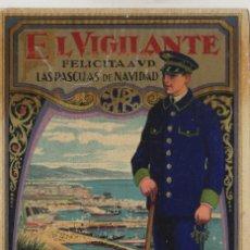Postales: VIGILANTE / EL VIGILANT - TARJETA FELICITACION NAVIDAD-PASCUAS ,OFICIOS .. Lote 234762060