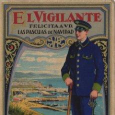 Postales: VIGILANTE / EL VIGILANT - TARJETA FELICITACION NAVIDAD-PASCUAS ,OFICIOS .. Lote 234762080