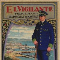 Postales: VIGILANTE / EL VIGILANT - TARJETA FELICITACION NAVIDAD-PASCUAS ,OFICIOS .. Lote 234762100