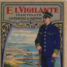 Postales: VIGILANTE / EL VIGILANT - TARJETA FELICITACION NAVIDAD-PASCUAS ,OFICIOS .. Lote 234762130