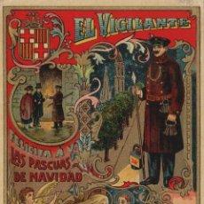 Postales: VIGILANTE / EL VIGILANT - TARJETA FELICITACION NAVIDAD-PASCUAS ,OFICIOS .. Lote 234762195