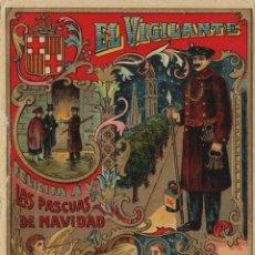 Postales: VIGILANTE / EL VIGILANT - TARJETA FELICITACION NAVIDAD-PASCUAS ,OFICIOS .. Lote 234762230