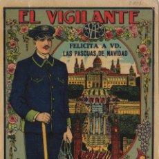 Postales: VIGILANTE / EL VIGILANT - TARJETA FELICITACION NAVIDAD-PASCUAS ,OFICIOS .. Lote 234765425
