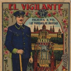 Postales: VIGILANTE / EL VIGILANT - TARJETA FELICITACION NAVIDAD-PASCUAS ,OFICIOS .. Lote 234765455