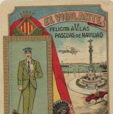 Postales: VIGILANTE / EL VIGILANT - TARJETA FELICITACION NAVIDAD-PASCUAS ,OFICIOS .. Lote 234765600