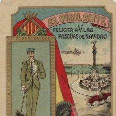 Postales: VIGILANTE / EL VIGILANT - TARJETA FELICITACION NAVIDAD-PASCUAS ,OFICIOS .. Lote 234765645
