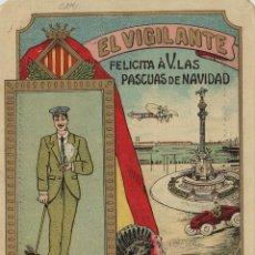Postales: VIGILANTE / EL VIGILANT - TARJETA FELICITACION NAVIDAD-PASCUAS ,OFICIOS .. Lote 234765675