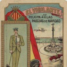 Postales: VIGILANTE / EL VIGILANT - TARJETA FELICITACION NAVIDAD-PASCUAS ,OFICIOS .. Lote 234765695