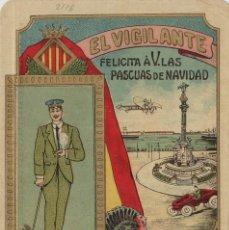Postales: VIGILANTE / EL VIGILANT - TARJETA FELICITACION NAVIDAD-PASCUAS ,OFICIOS .. Lote 234765725