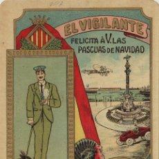 Postales: VIGILANTE / EL VIGILANT - TARJETA FELICITACION NAVIDAD-PASCUAS ,OFICIOS .. Lote 234765740