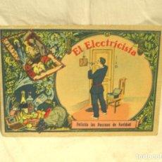 Postales: EL ELECTRICISTA AÑOS 20 FELICITACIÓN NAVIDADES AGUINALDO. Lote 294160213