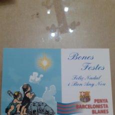 Postales: FOTO POSTAL FELICITACION NAVIDAD PEÑA BARCELONISTA BLANES. Lote 263188065
