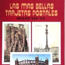 Postales: LAS MAS BELLAS TARJETAS POSTALES : SIGLO XIX-XX-BARCELONA. Lote 132832482