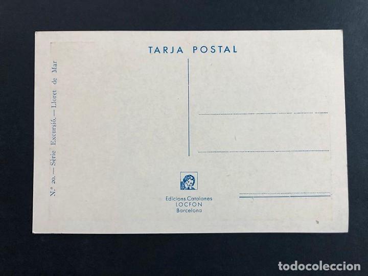 Postales: POSTAL / LLORET DE MAR / SERIE EXCURSIÓ Nº 20 / EDICIONS CATALANES / SIN USAR - Foto 2 - 188542473