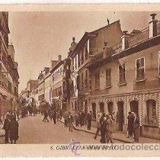Postales: ANTIGUA POSTAL 6 GIBRALTAR MAIN STREET ESCRITA L ROISIN. Lote 54912595
