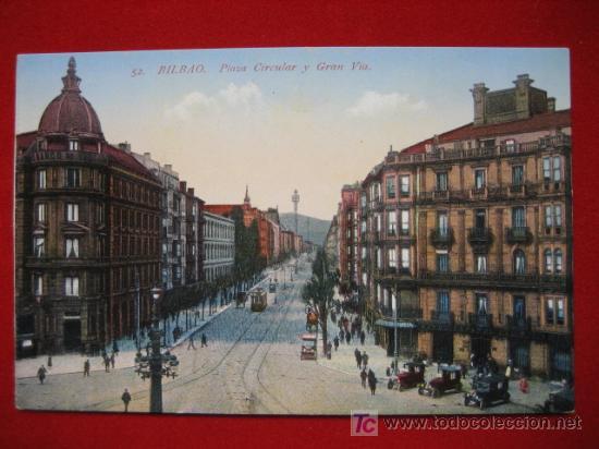 BILBAO, PLAZA CIRCULAR Y GRAN VIA, ( VIZCAYA ) TP506 (Postales - España - Pais Vasco Antigua (hasta 1939))