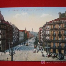 Postales: BILBAO, PLAZA CIRCULAR Y GRAN VIA, ( VIZCAYA ) TP506 . Lote 1574822