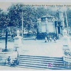 Postales: ANTIGUA FOTO POSTAL DE BILBAO - 45 - JARDINES DEL ARENAL Y PALACE PICHON - ED. GRAFOS - NO CIRCULADA. Lote 6254317