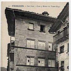 Cartes Postales: SAN SEBASTIAN. PASAGES, PASAJES SAN JUAN, CASA Y MUSEO DE VICTOR HUGO. G G GALARZA, CLICHE GONZALEZ. Lote 6750337