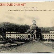 Postales: SAN IGNACIO DE LOYOLA. VISTA GENERAL DEL SANTUARIO Y BASÍLICA. Nº 2. GUIPUZCOA. Lote 3124973