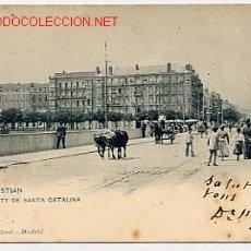 Postales: SAN SEBASTIAN . PUENTE DE SANTA CATALINA. Lote 2608728