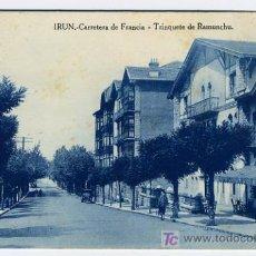 Postales: IRUN , GUIPUZCOA , CARRETERA DE FRANCIA , TRINQUETE DE RAMUNCHU, P27123. Lote 10706702