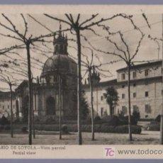 Postales: TARJETA POSTAL DE LOYOLA. VISTA PARCIAL DEL SANTUARIO.. Lote 14356184