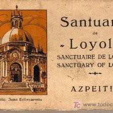 Postales: BLOCK DE POSTALES DEL SANTUARIO DE LOYOLA, AZPEITIA. EDICIÓN: JUAN ECHEZARRETA. Lote 17861797