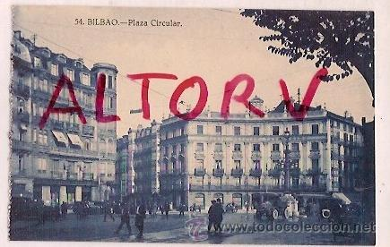 ANTIGUA POSTAL 54 BILBAO PLAZA CIRCULAR GRAFOS MADRID (Postales - España - Pais Vasco Antigua (hasta 1939))