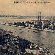 Postales: PORTUGALETE Y ARENAS (VIZCAYA).-EL PUENTE. Lote 17317554