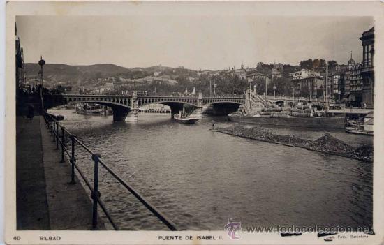 BILBAO(VIZCAYA).-PUENTE DE ISABEL II (Postales - España - País Vasco Moderna (desde 1940))