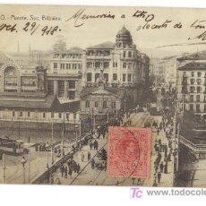Postales: BILBAO - PUENTE SOC. BILBAINA - CIRCULADO 1918-. Lote 27507609