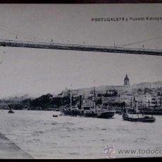 Postales: ANTIGUA POSTAL DE PORTUGALETE, BILBAO - PUENTE DE VIZCAYA - ED. L.G. BILBAO - NO CIRCULADA.. Lote 20076106