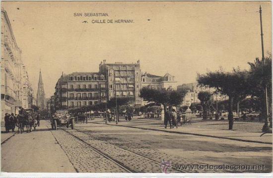 SAN SEBASTIÁN - CALLE DE HERNANI (Postales - España - Pais Vasco Antigua (hasta 1939))