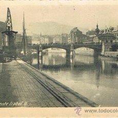 Postales: TARJETA POSTAL ESPAÑA MODERNA 1.940, BILBAO, PUENTE ISABEL II. Lote 22898439