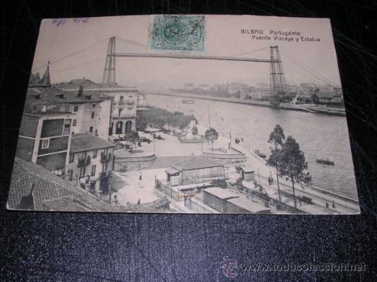 BILBAO PORTUGALETE ,PUENTE VIZCAYA Y ESTATUA, -POSTAL CIRCULADA 1920 - 14X9 CM. (Postales - España - Pais Vasco Antigua (hasta 1939))